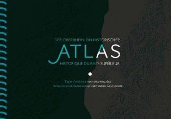Parution de l'Atlas historique du Rhin supérieur